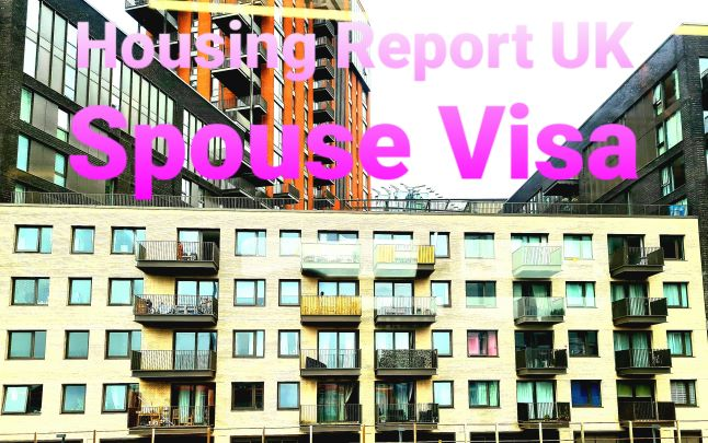 Housing Report UK Spouse Visa