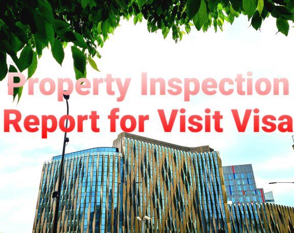 Property Inspection Report for Visit Visa
